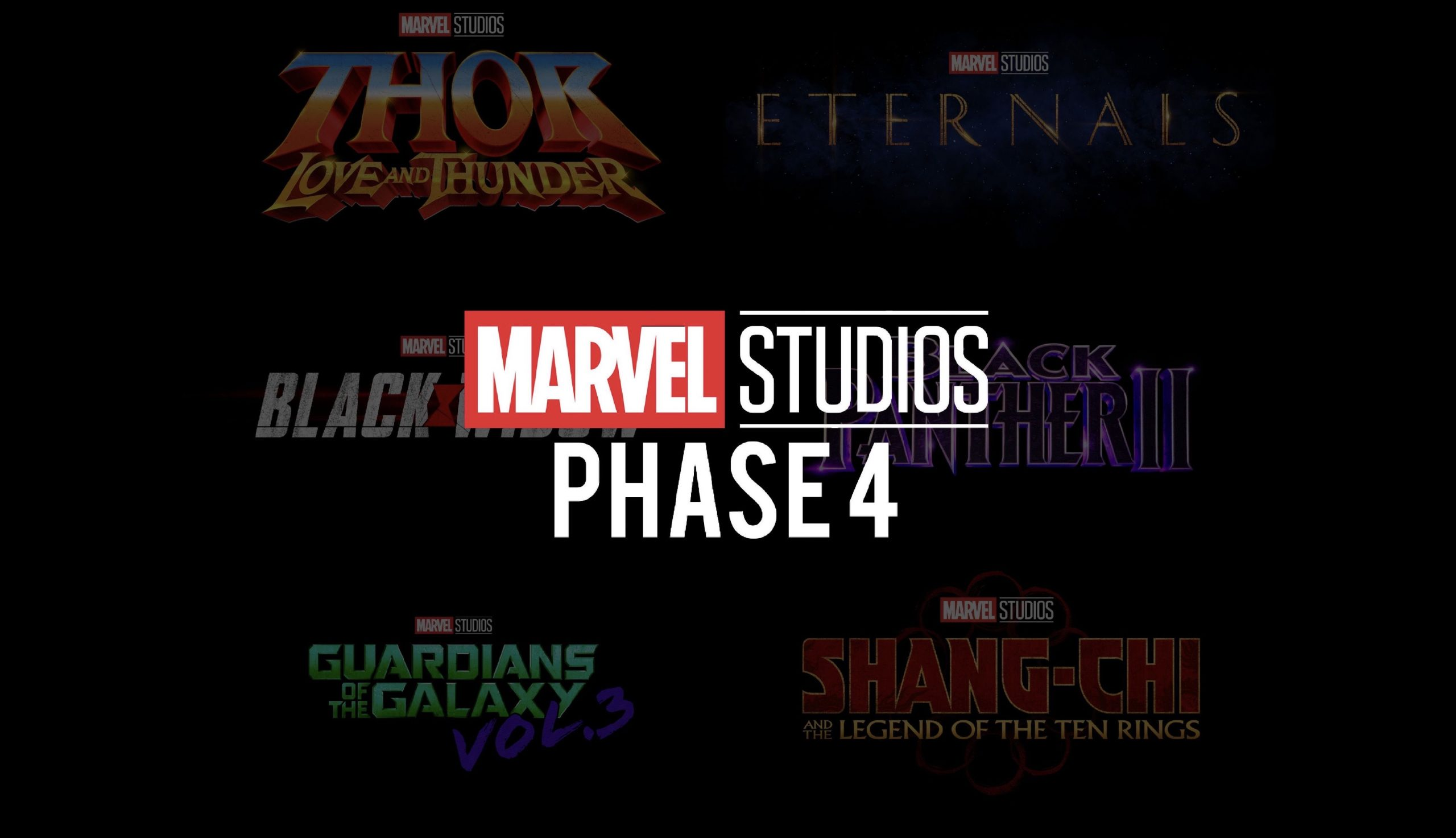 Marvel Cinematic Universe Phase Four Release Dates