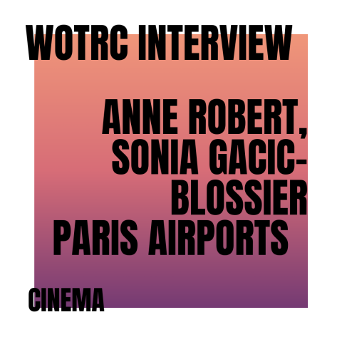 Interview avec Anne Robert et Sonia Gacic-Blossier de Paris Aéroport