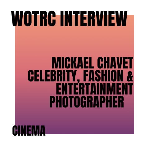 Interview with Michael Chavet, Celebrity, Fashion and Entertainment Photographer