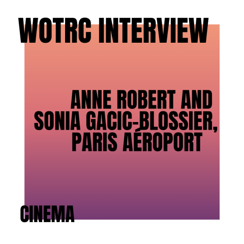 Interview with Anne Robert and Sonia Gacic-Blossier from Paris Aéroport